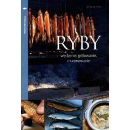 RYBY - WĘDZENIE, GRILLOWANIE, MARYNOWANIE Wolfgang Hauer